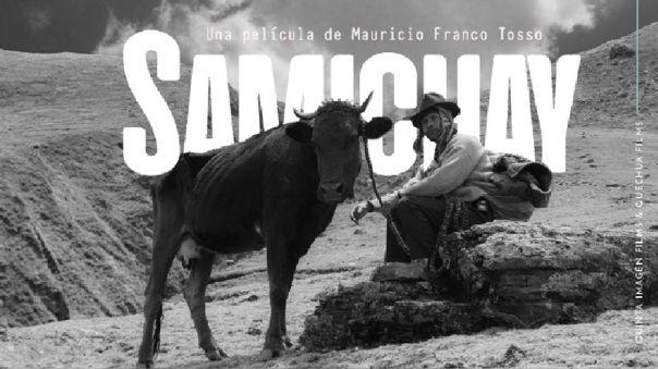"festival-de-cine-de-lima-2020:-""samichay"",-pelicula-peruana-en-quechua,-recibe-dos-premios"