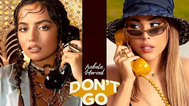 danna-paola-e-isabela-merced-alzan-su-voz-por-el-pop-latino-con-«don't-go»